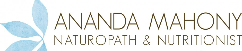 Ananda Mahony - Naturopath and Nutritionist